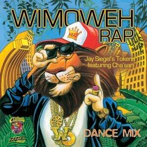 Wimoweh Rap (Dance Mix) [feat. Cha'san]