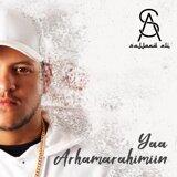 Yaa Arhamarahimiin