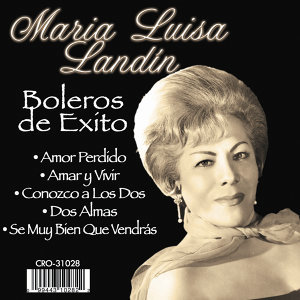 Maria Luisa Landin Boleros de Exito