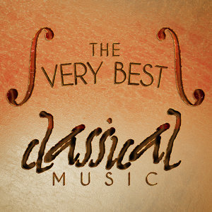 The Very Best Classical Music