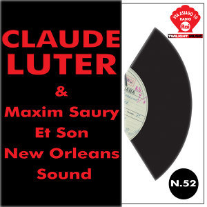 Claude Luter & Maxim Saury Et Son New Orleans Sound