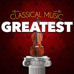 Classical Music: Greatest