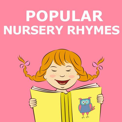 Popular Nursery Rhymes