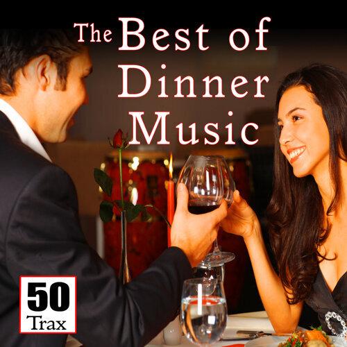 The Best of Dinner Music