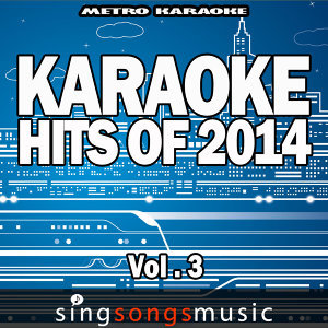 Karaoke Hits of 2014, Vol. 3