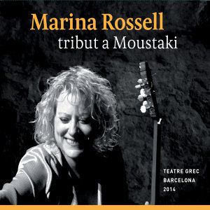 Marina Rossell Tribut a Moustaki