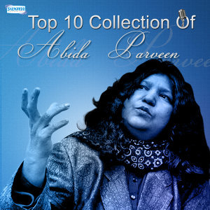 Top 10 Collection of Abida Parveen
