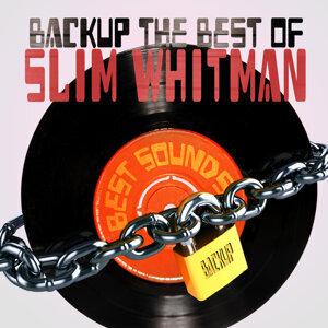 Backup the Best of Slim Whitman