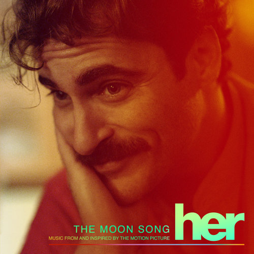 The Moon Song (Music From And Inspired By The Motion Picture Her)