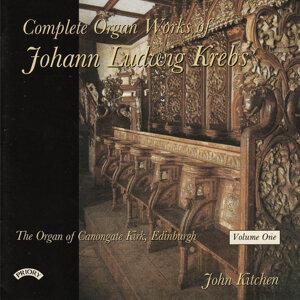 Complete Organ Works of Johann Krebs - Vol 1 - The Organ Canongate Kirk, Edinburgh