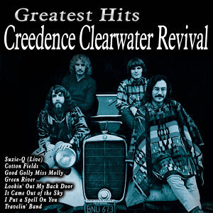 Greatest Hits Creedence Clearwater Revival