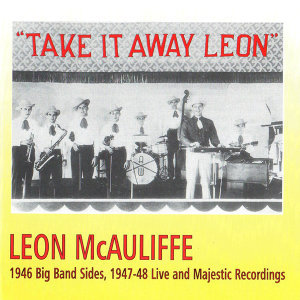 Take It Away Leon, 1946 - 1948