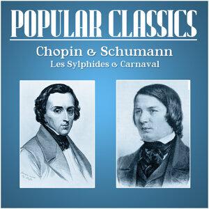 Popular Classics - Chopin, Les Sylphides. Schumann, Carnaval
