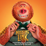 Missing Link (Original Motion Picture Soundtrack) (大冒險家電影原聲帶)