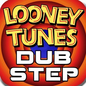 #1 Looney Tunes Theme Dubstep Remix (feat. Looney Tunes Theme Dubstep Remix)