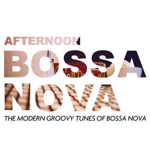 Afternoon Bossa Nova (午后芭莎)