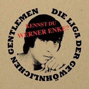 Kennst Du Werner Enke?