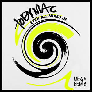 Eye'M All Mixed Up - Mega Remix/Medley