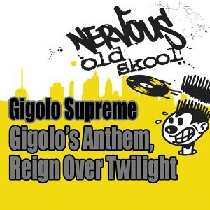 Gigolo's Anthem / Reign Over Twilight