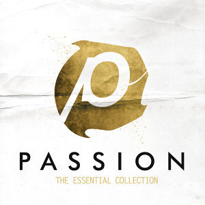 Passion: The Essential Collection - Live