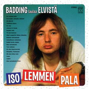 Iso lemmen pala - Badding laulaa Elvistä