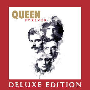 Queen Forever - Deluxe Edition