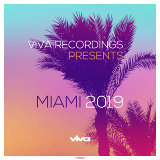 Viva Recordings Presents: Miami 2019