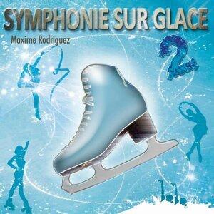 Symphonie sur glace, vol. 2 - Musique pour patinage artistique