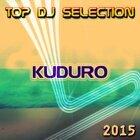 Top DJ Selection Kuduro 2015