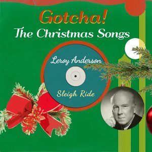 Sleigh Ride - The Christmas Songs