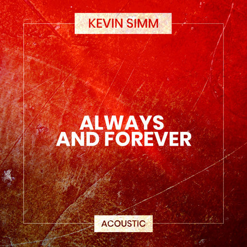 Always and Forever - Acoustic