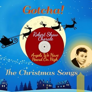 Angels We Have Heard on High - The Christmas Songs