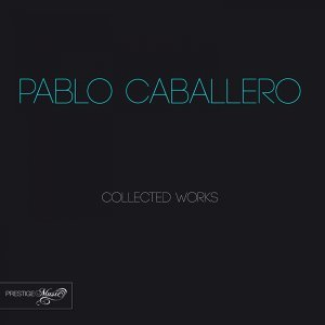 Pablo Caballero Collected Works