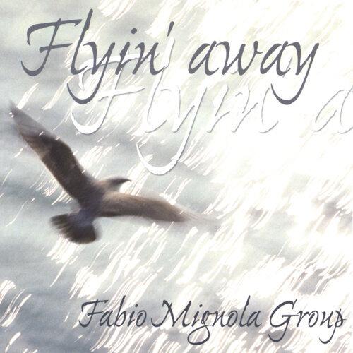 Flyin' away