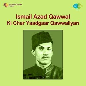 Ismail Azad Qawwal Ki Char Yaadgaar Qawwaliyan
