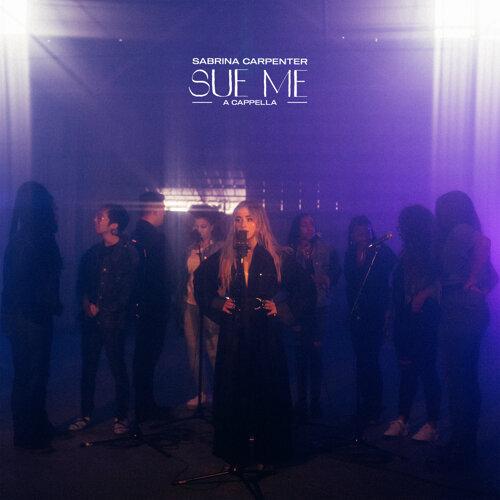 Sue Me - A Cappella