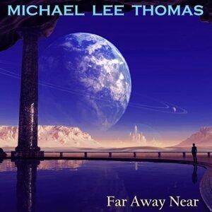 Far Away Near