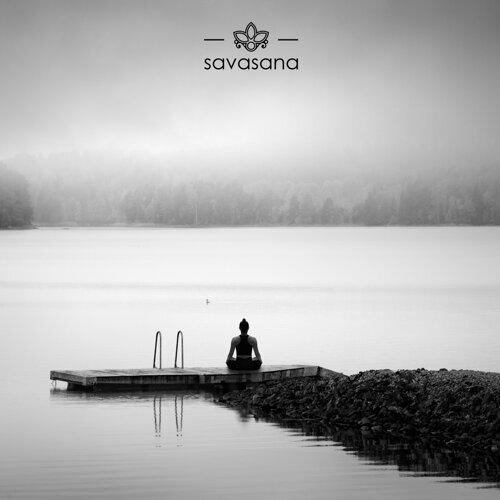 Meditation Savasana Alpha Waves Savasana Deep Sleep Music Savasana Yoga Savasana Kkbox