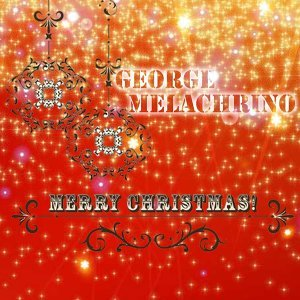 Merry Christmas - Christmas with George Melachrino