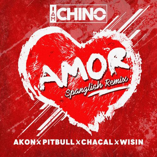 Amor - Spanglish Remix