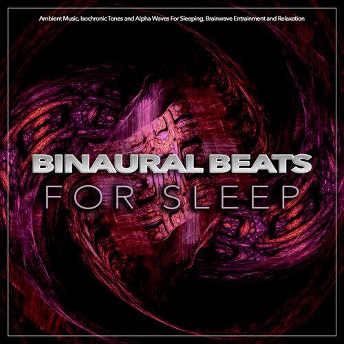 Binaural Beats Sleep, Sleeping Music, Binaural Beats - Binaural
