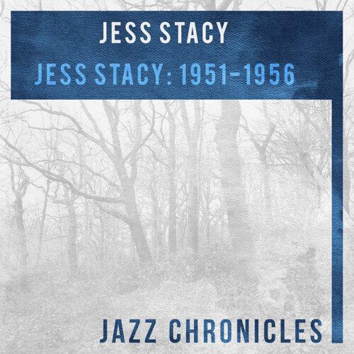 Jess Stacy: 1951-1956 - Live
