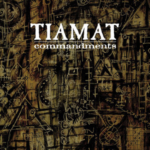 Commandments - The Best of Tiamat
