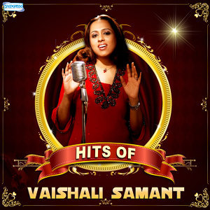 Hits of Vaishali Samant