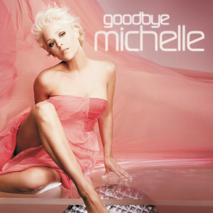 Goodbye Michelle - Online-Version