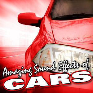 Amazing Sound Effects of Cars