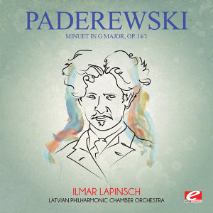 Paderewski: Minuet in G Major, Op. 14/1 (Digitally Remastered)