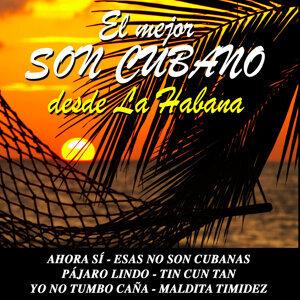 El Mejor Son Cubano Desde la Habana