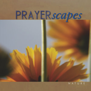 Prayerscapes - Nature