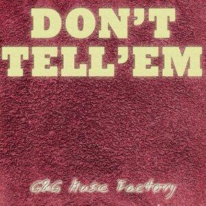 Don't Tell Em